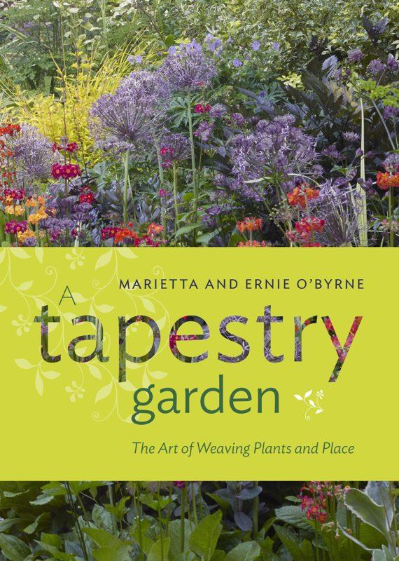 A Tapestry Garden Marietta and Ernie O'Byrne