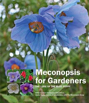 Meconopsis for Gardeners Alpine Garden Society