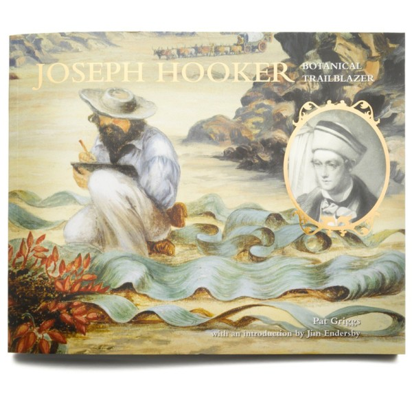 Joseph Hooker - Botanical Trailblazer book cover